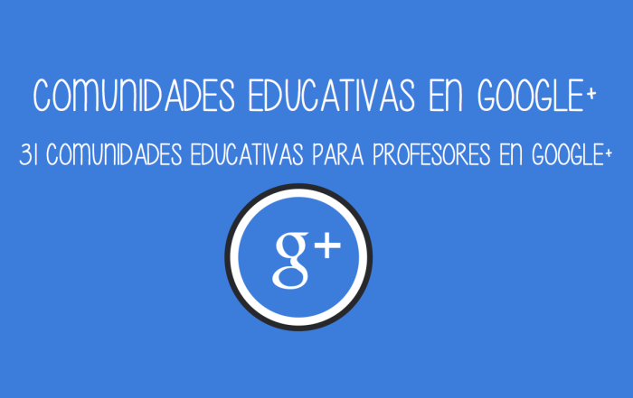 Comunidades educativas en google+