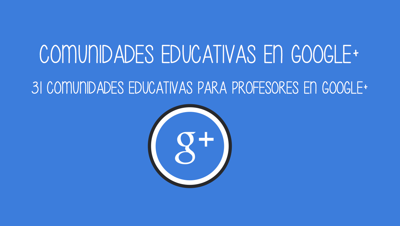 comunidades educativas google+